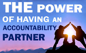 The power of an accountabiity partner